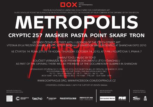 METROPOLIS - GRAFFITI V CENTRU DOX