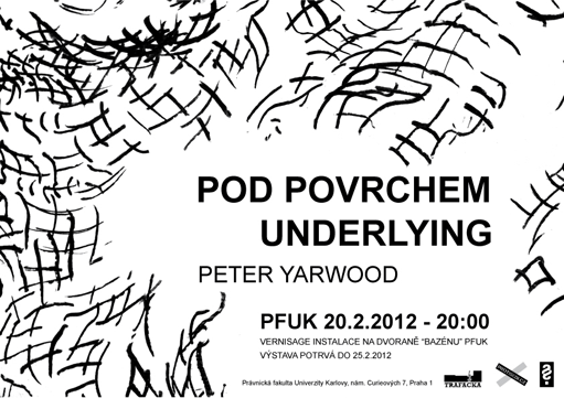 Peter Yarwood - Pod povrchem / Underlying