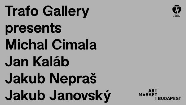 Trafo Gallery at Art Market Budapest