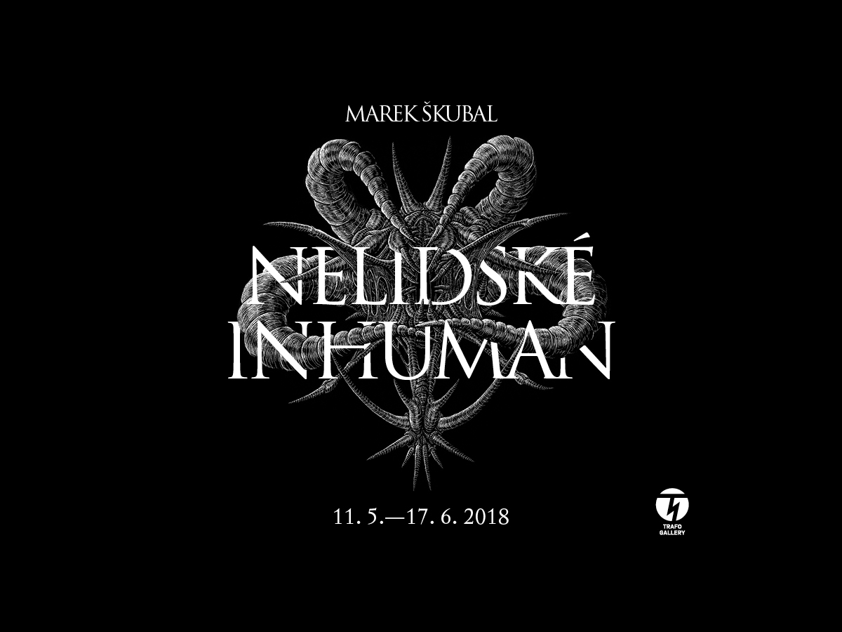 Marek Škubal - Nelidské / Inhuman